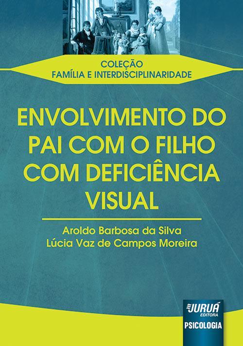 Envolvimento do Pai com o Filho com Deficiência Visual