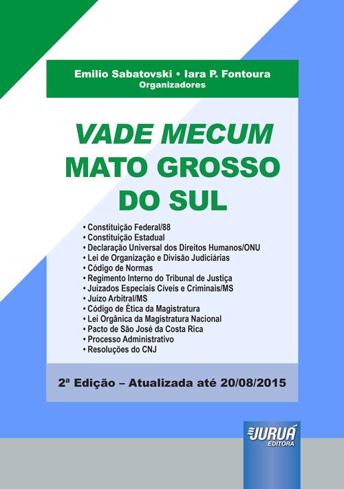 Vade Mecum Mato Grosso do Sul - Especial para o concurso da Magistratura