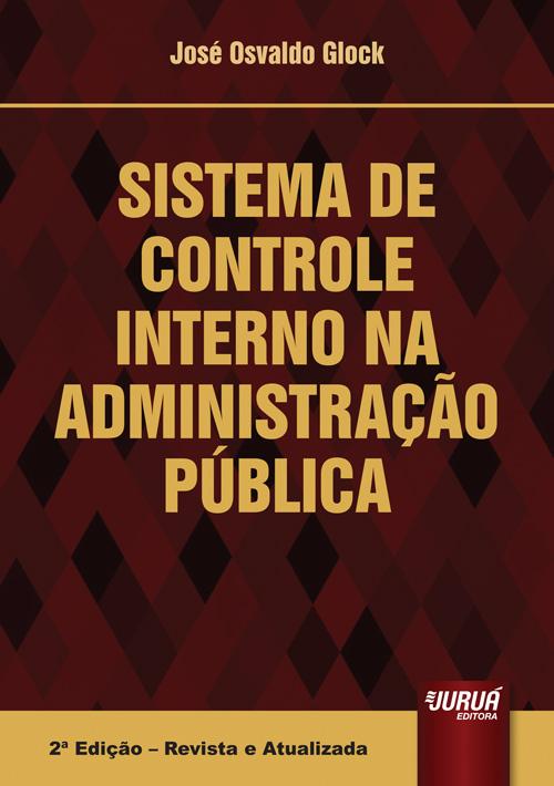 Sistema de Controle Interno na Administração Pública