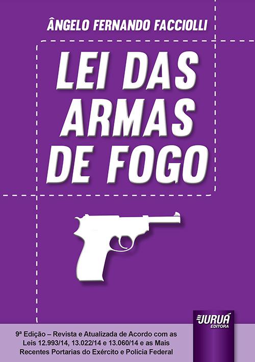 Lei das Armas de Fogo