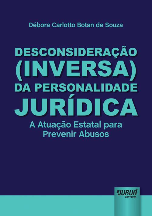 Desconsideração (Inversa) da Personalidade Jurídica