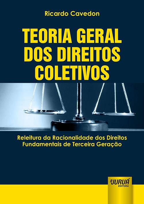 Teoria Geral dos Direitos Coletivos