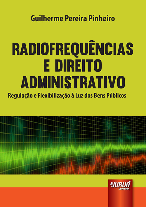 Radiofrequências e Direito Administrativo