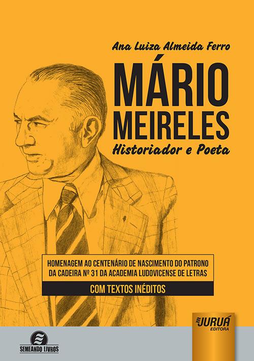 Mário Meireles - Historiador e Poeta