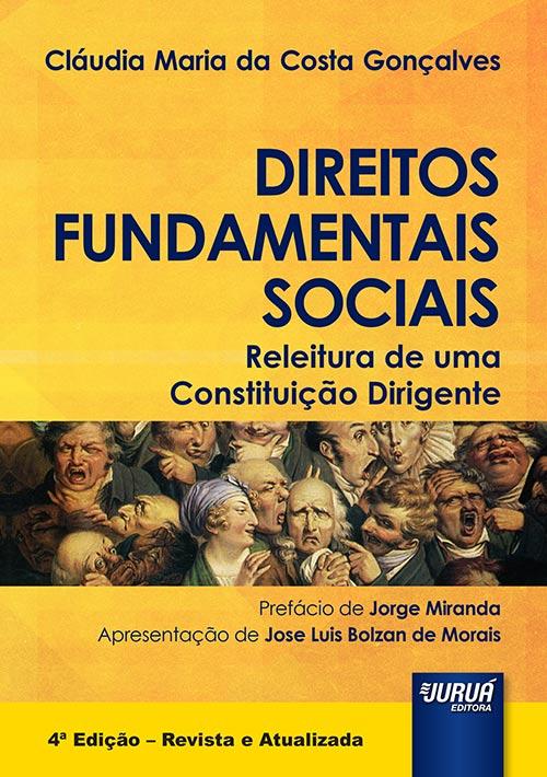 Direitos Fundamentais Sociais – Releitura de uma Constituição Dirigente