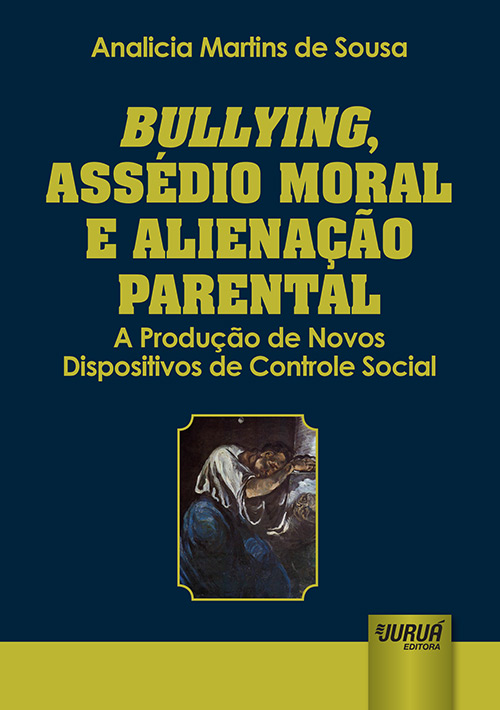 Bullying, Assédio Moral e Alienação Parental