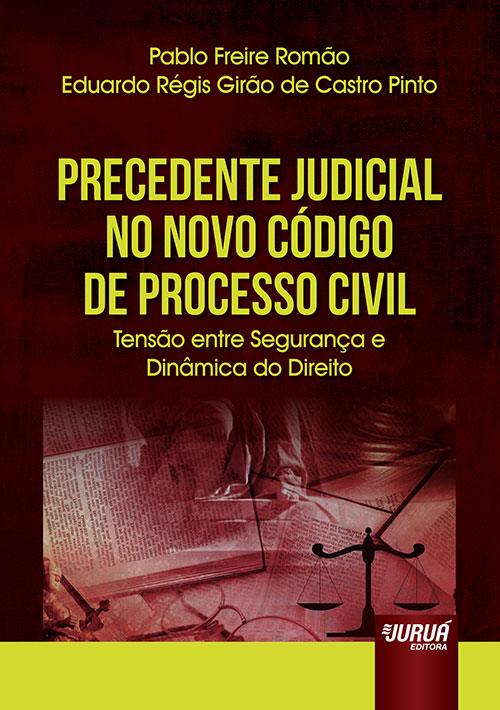 Precedente Judicial no Novo Código de Processo Civil