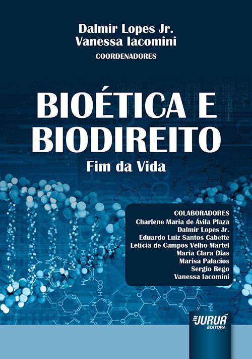 Bioética e Biodireito - Fim da Vida