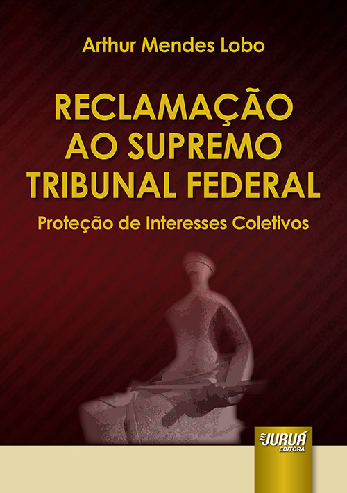 Reclamação ao Supremo Tribunal Federal