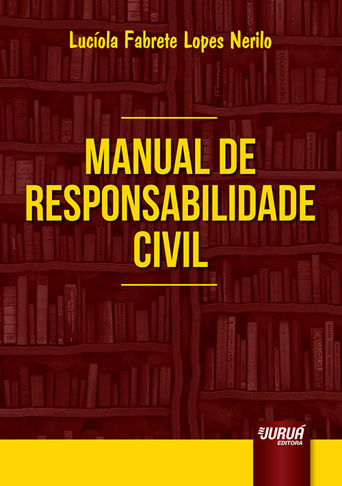 Manual de Responsabilidade Civil