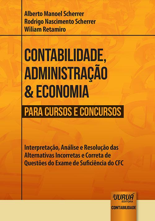 Contabilidade, Administração & Economia para Cursos e Concursos
