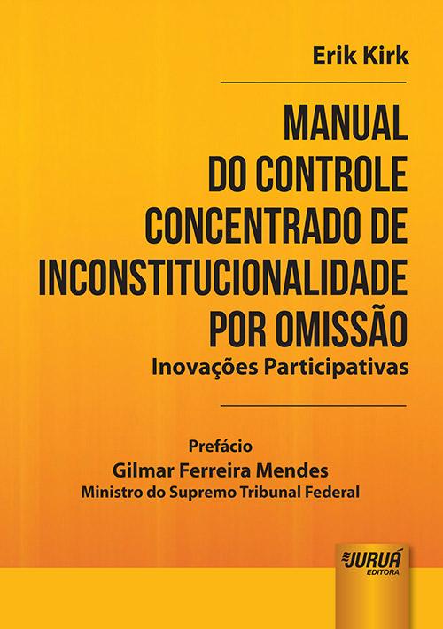 Manual do Controle Concentrado de Inconstitucionalidade por Omissão