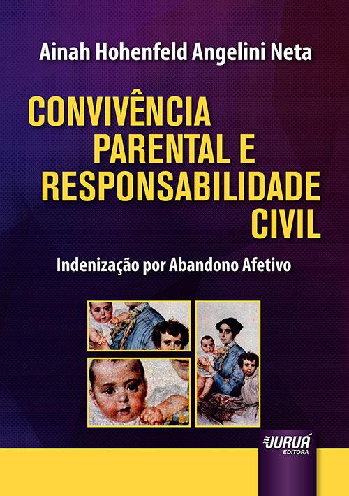 Convivência Parental e Responsabilidade Civil