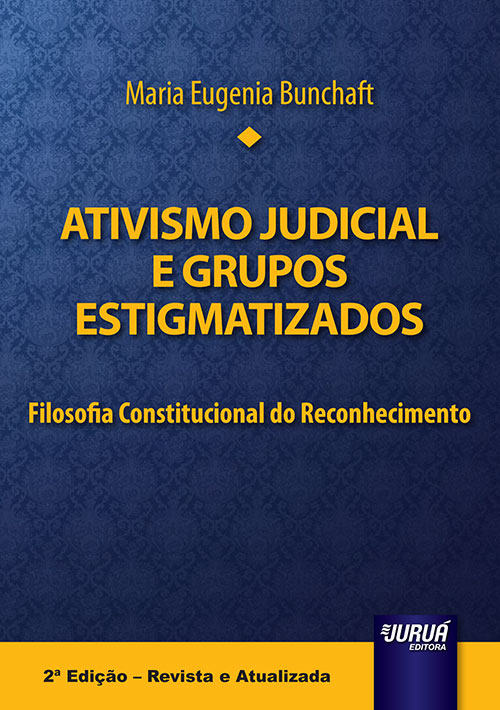 Ativismo Judicial e Grupos Estigmatizados