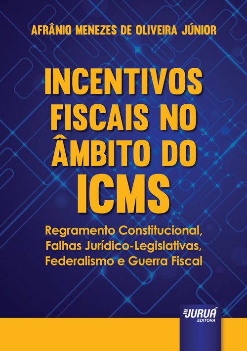 Incentivos Fiscais no Âmbito do ICMS