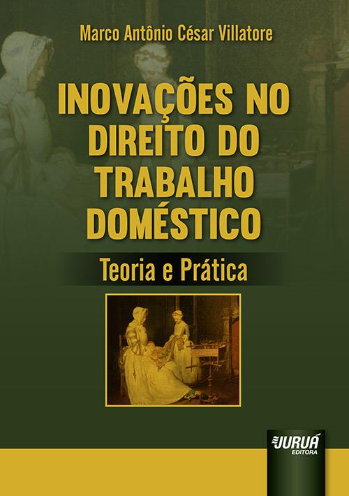 Inovações no Direito do Trabalho Doméstico