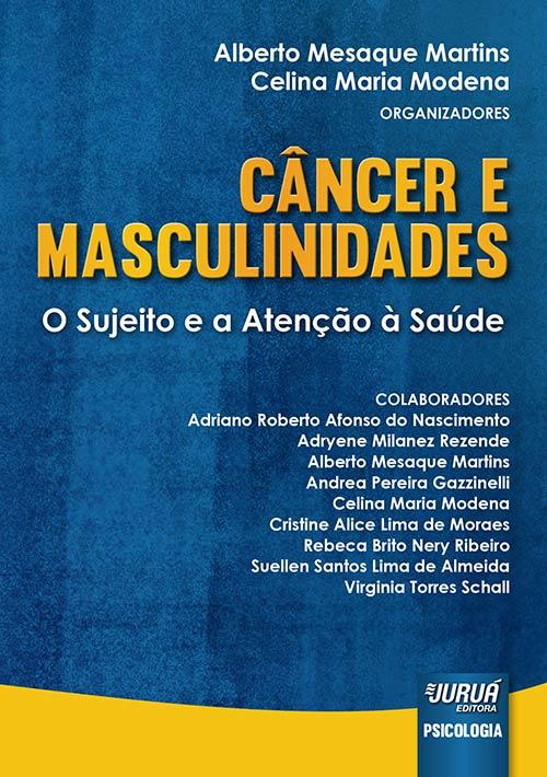 Câncer e Masculinidades