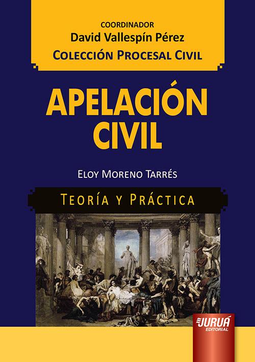 Apelación Civil - Teoría y Práctica