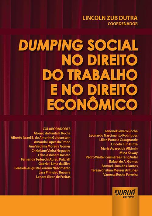 Dumping Social no Direito do Trabalho e no Direito Econômico