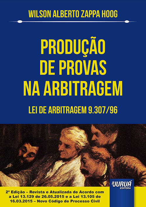 Produção de Provas na Arbitragem - Lei de Arbitragem 9.307/96