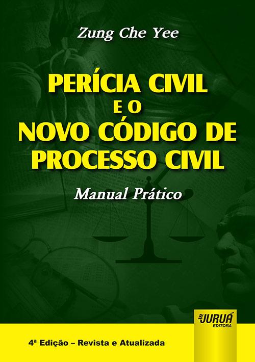 Perícia Civil e o Novo Código de Processo Civil