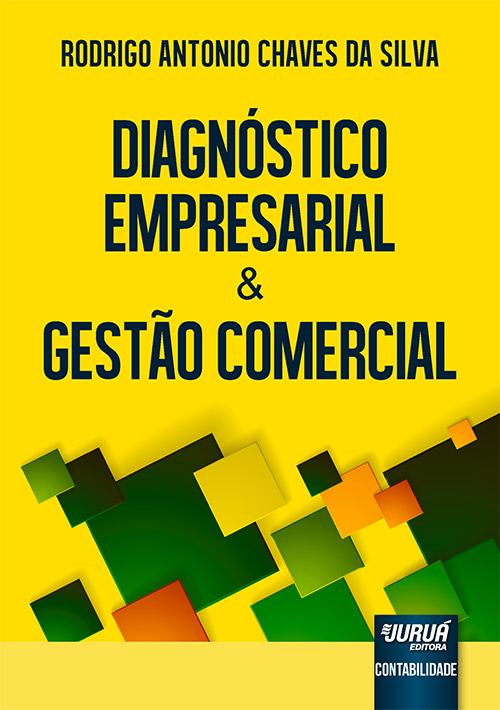 Diagnóstico Empresarial & Gestão Comercial