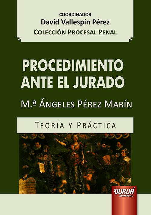 Procedimiento Ante el Jurado - Teoría y Práctica