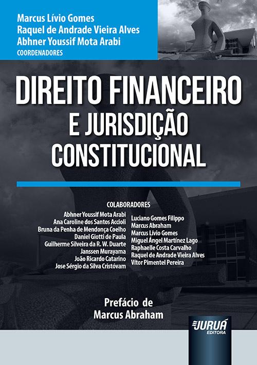 Direito Financeiro e Jurisdição Constitucional