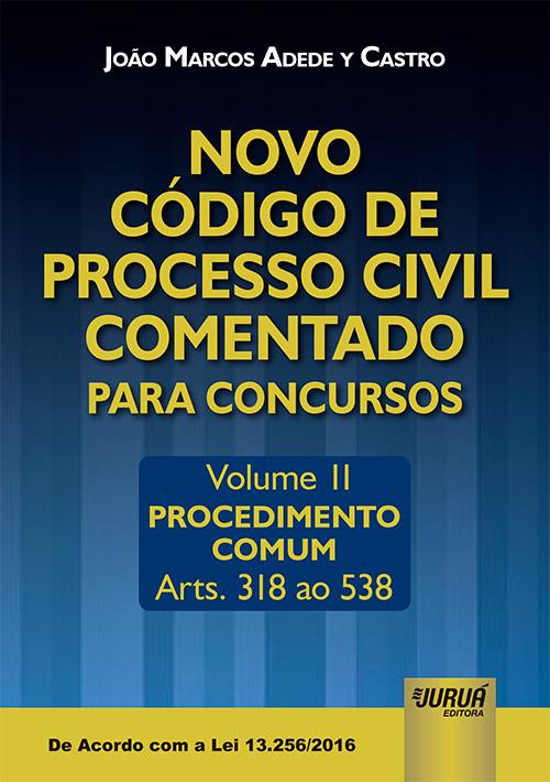 Novo Código de Processo Civil Comentado para Concursos - Volume II
