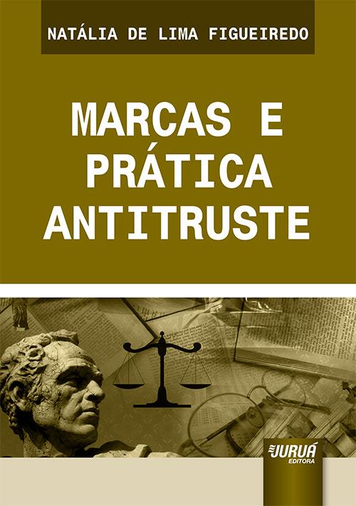 Marcas e Prática Antitruste