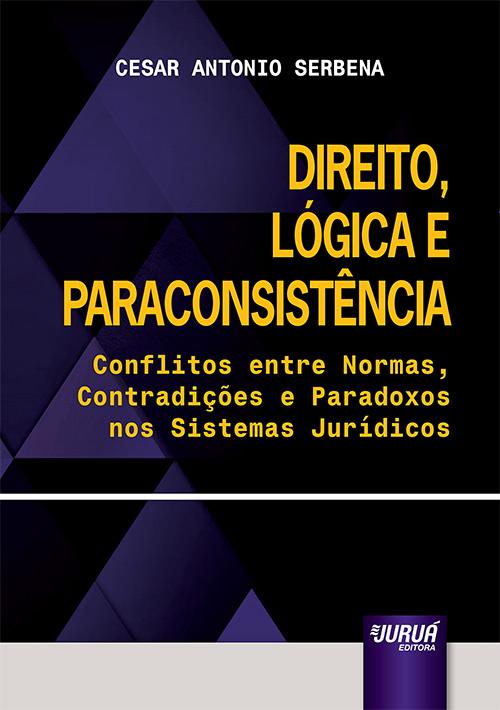 Direito, Lógica e Paraconsistência