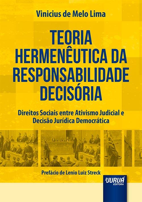 Teoria Hermenêutica da Responsabilidade Decisória