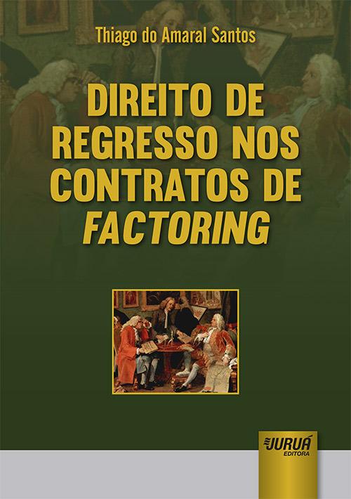 Direito de Regresso nos Contratos de Factoring