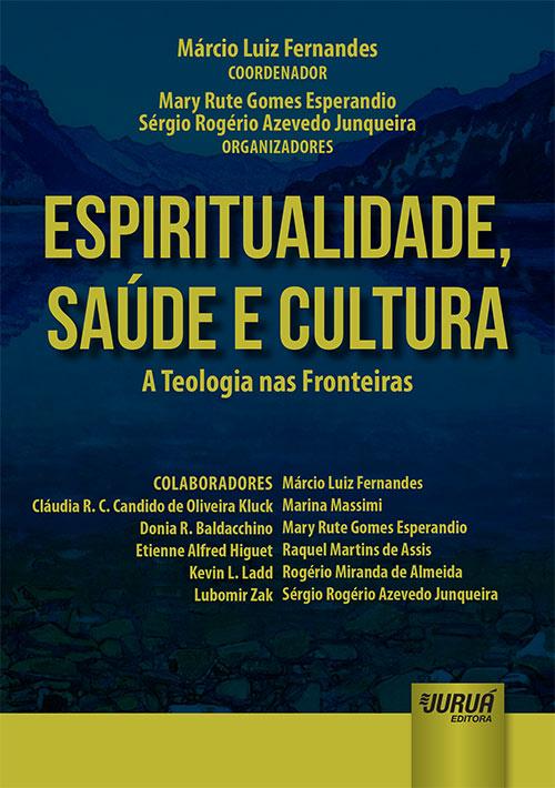 Espiritualidade, Saúde e Cultura