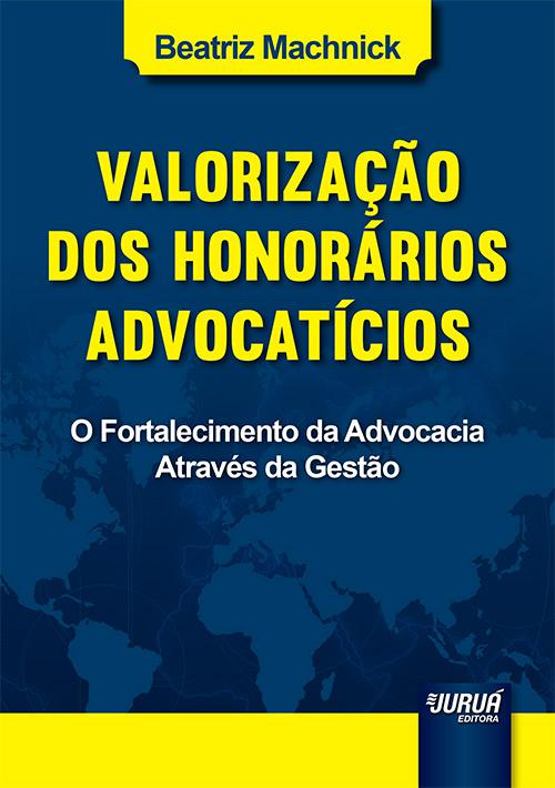 Valorização dos Honorários Advocatícios