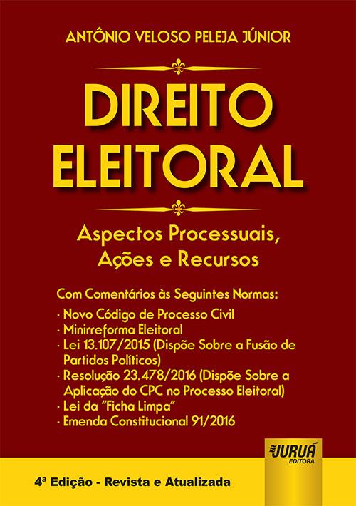 Direito Eleitoral - Aspectos Processuais, Ações e Recursos