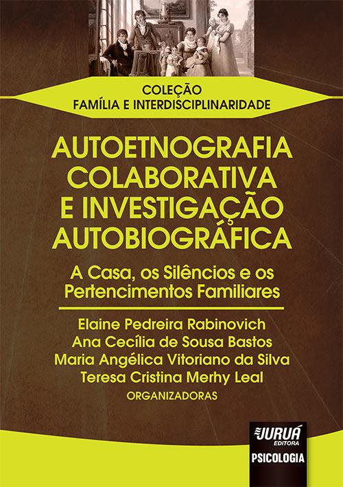 Autoetnografia Colaborativa e Investigação Autobiográfica