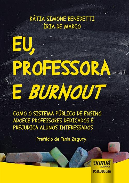 Eu, Professora e Burnout