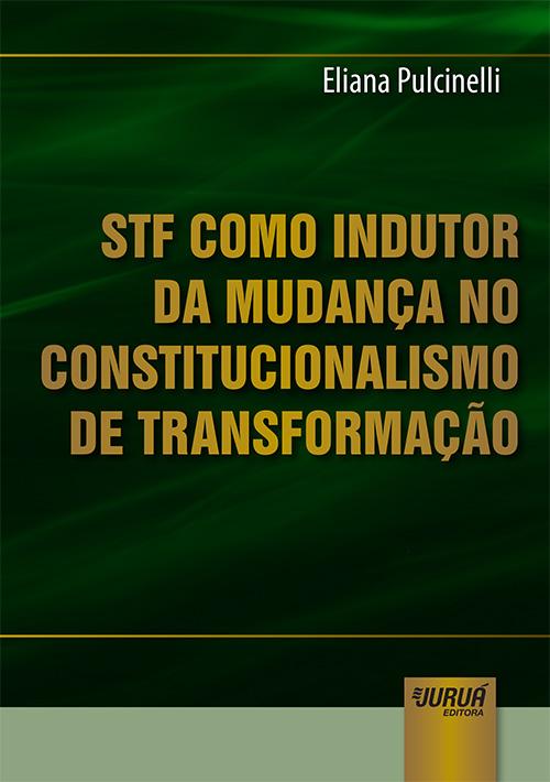 STF como Indutor da Mudança no Constitucionalismo de Transformação