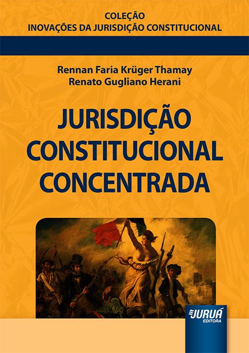 Jurisdição Constitucional Concentrada