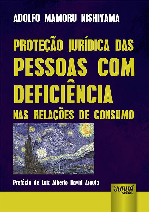 Proteção Jurídica das Pessoas com Deficiência nas Relações de Consumo