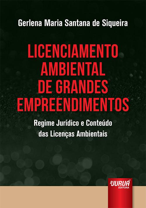 Licenciamento Ambiental de Grandes Empreendimentos
