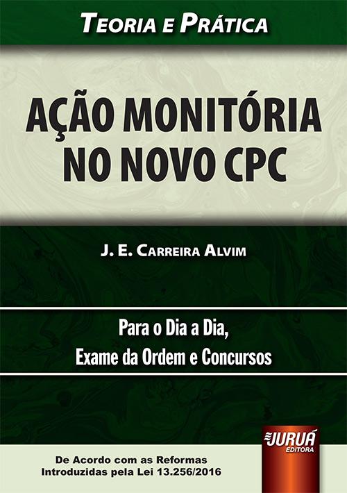 Ação Monitória no Novo CPC - Teoria e Prática