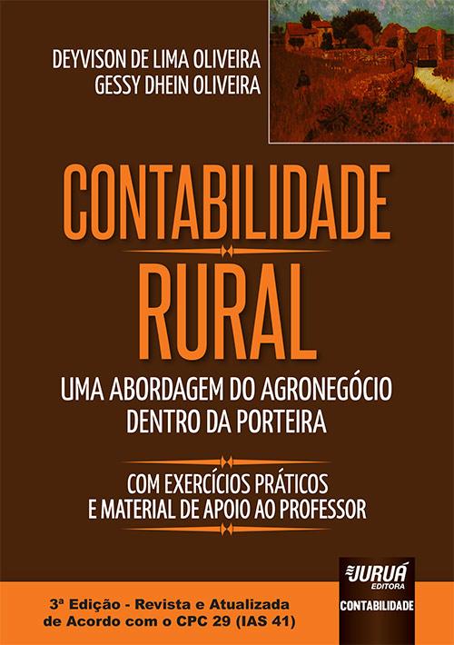 Contabilidade Rural - Uma Abordagem do Agronegócio dentro da Porteira