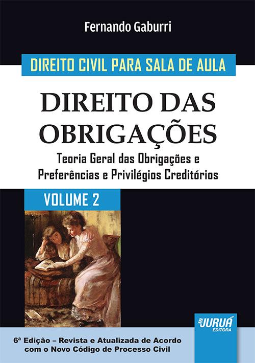 Direito Civil para Sala de Aula - Volume 2 - Direito das Obrigações