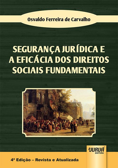 Segurança Jurídica e a Eficácia dos Direitos Sociais Fundamentais