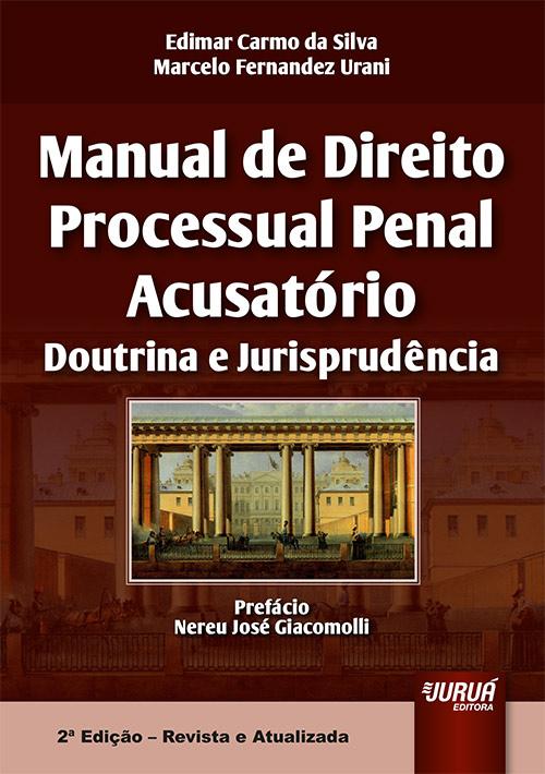 Manual de Direito Processual Penal Acusatório