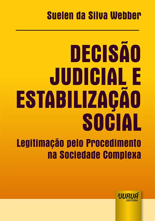 Decisão Judicial e Estabilização Social