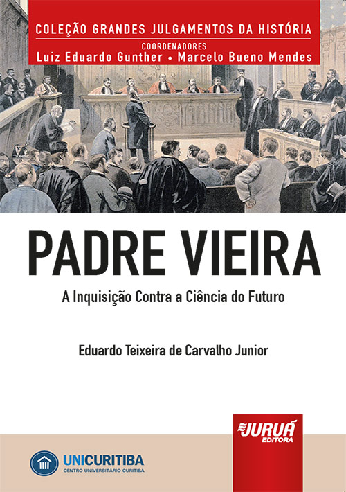 Padre Vieira - A Inquisição Contra a Ciência do Futuro