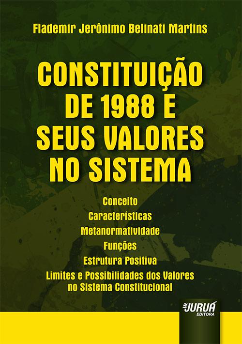 Constituição de 1988 e seus Valores no Sistema